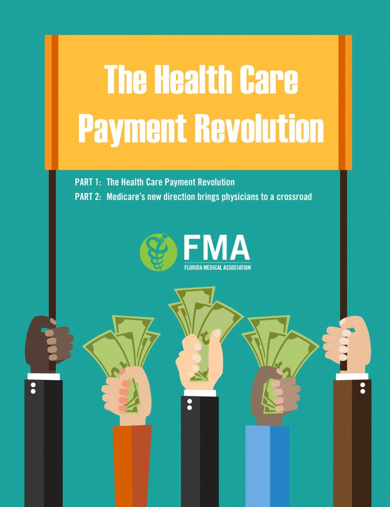 Health-Care-Payment-Revolution by Florida Medical Association