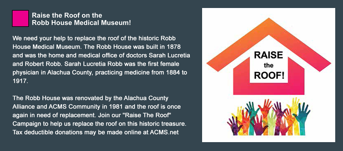 Raise the Roof on the Robb House Medical Museum
